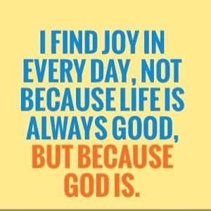 79250-Life-Is-Good-Because-God-Is